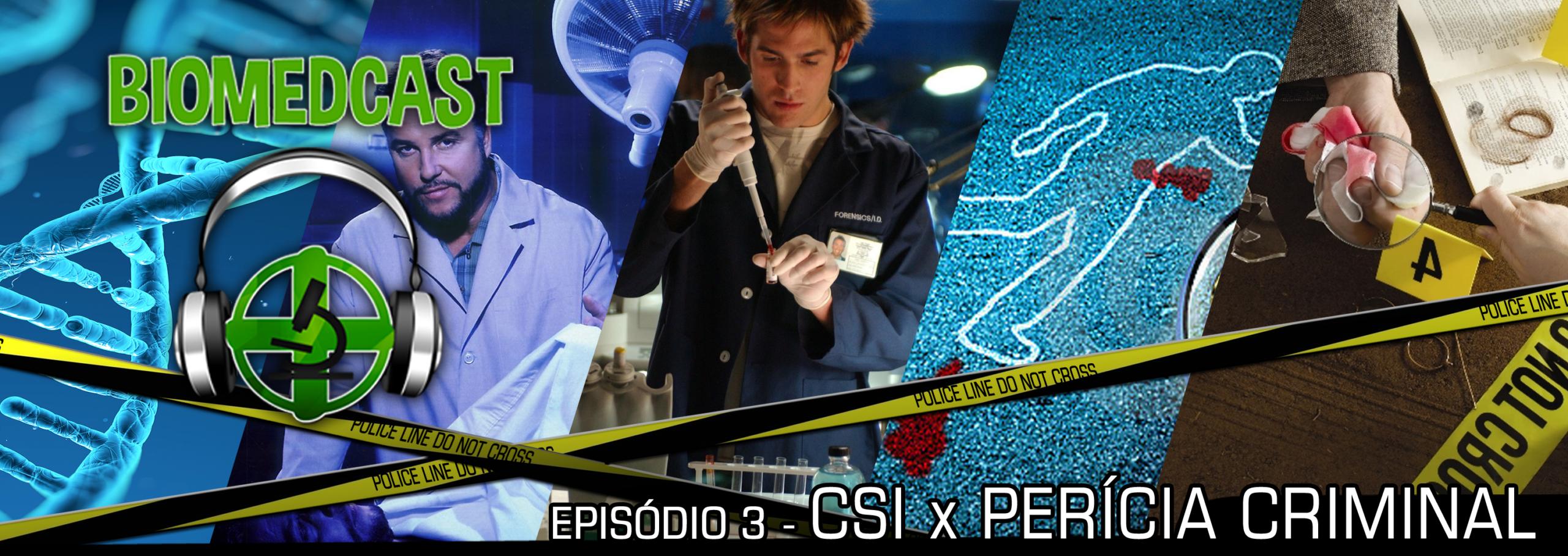 #3 Perícia Criminal x CSI