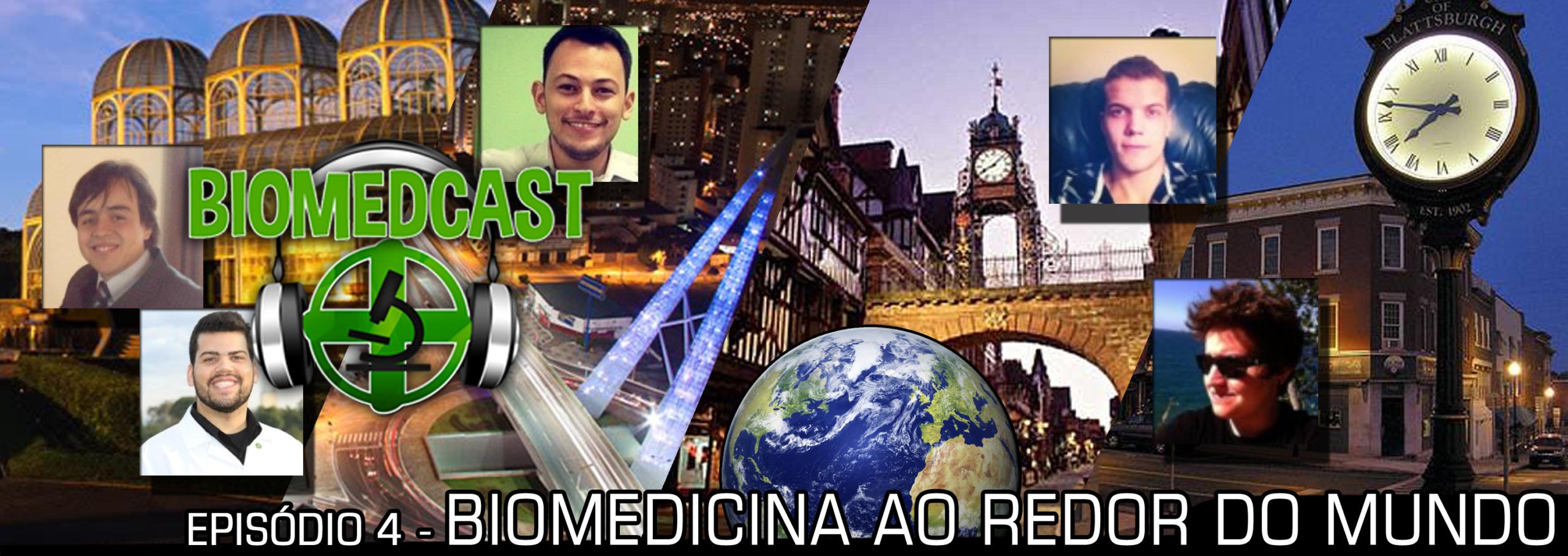 #4 Biomedicina Ao Redor do Mundo