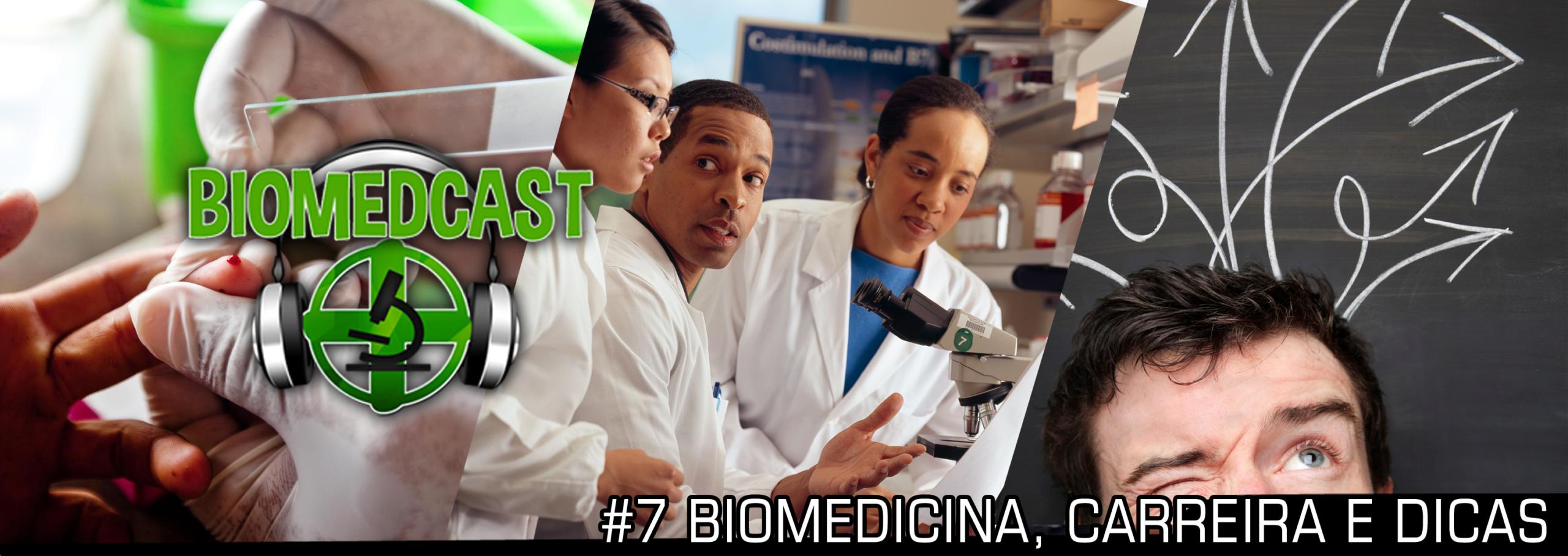 #7 Biomedicina, Carreira e Dicas