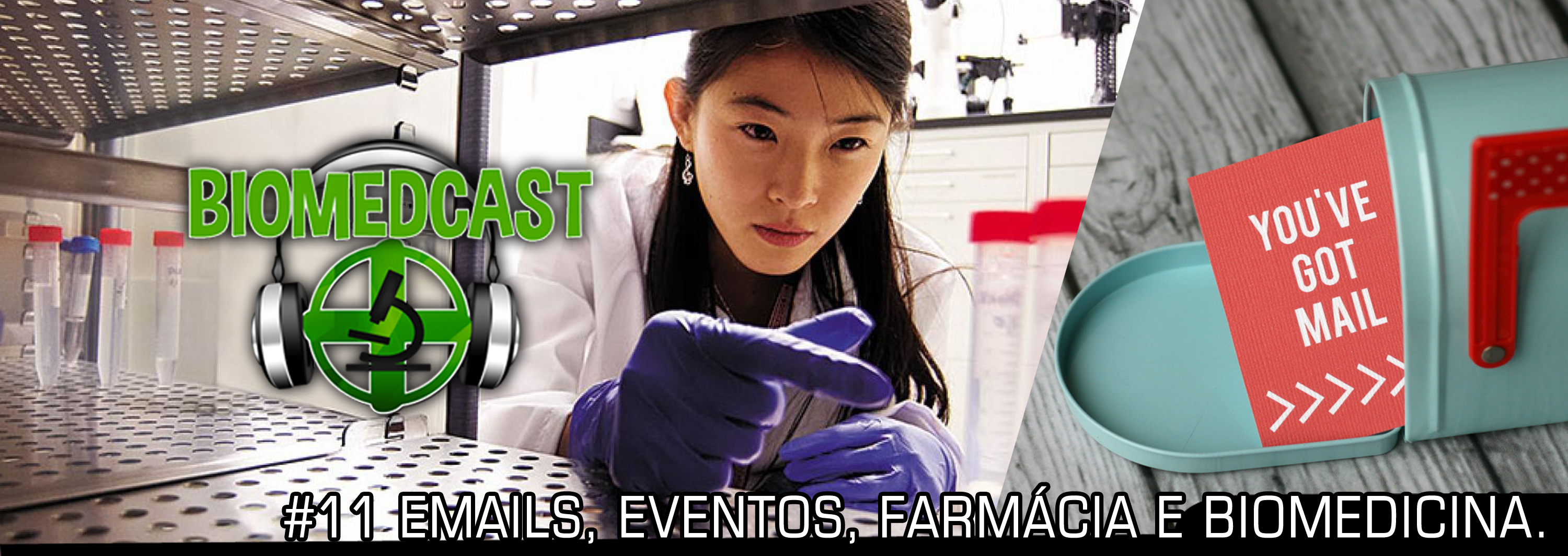 #11 Emails, Eventos, Farmácia e Biomedicina